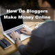 How Do Bloggers Make Money